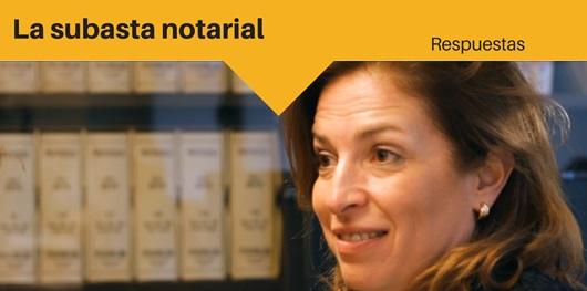 Respuestas: La subasta notarial