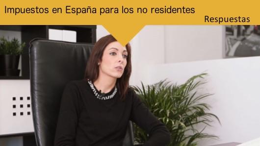 Respuestas: Impuestos en España para los no residentes
