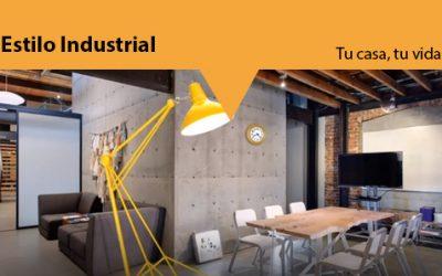 Tu casa, tu vida: El estilo industrial