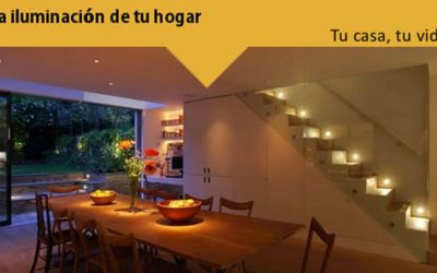 Tu Casa, Tu Vida: La iluminación de tu hogar